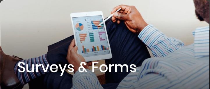 Surveys & Forms