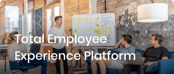 Total Employee Experience Platform