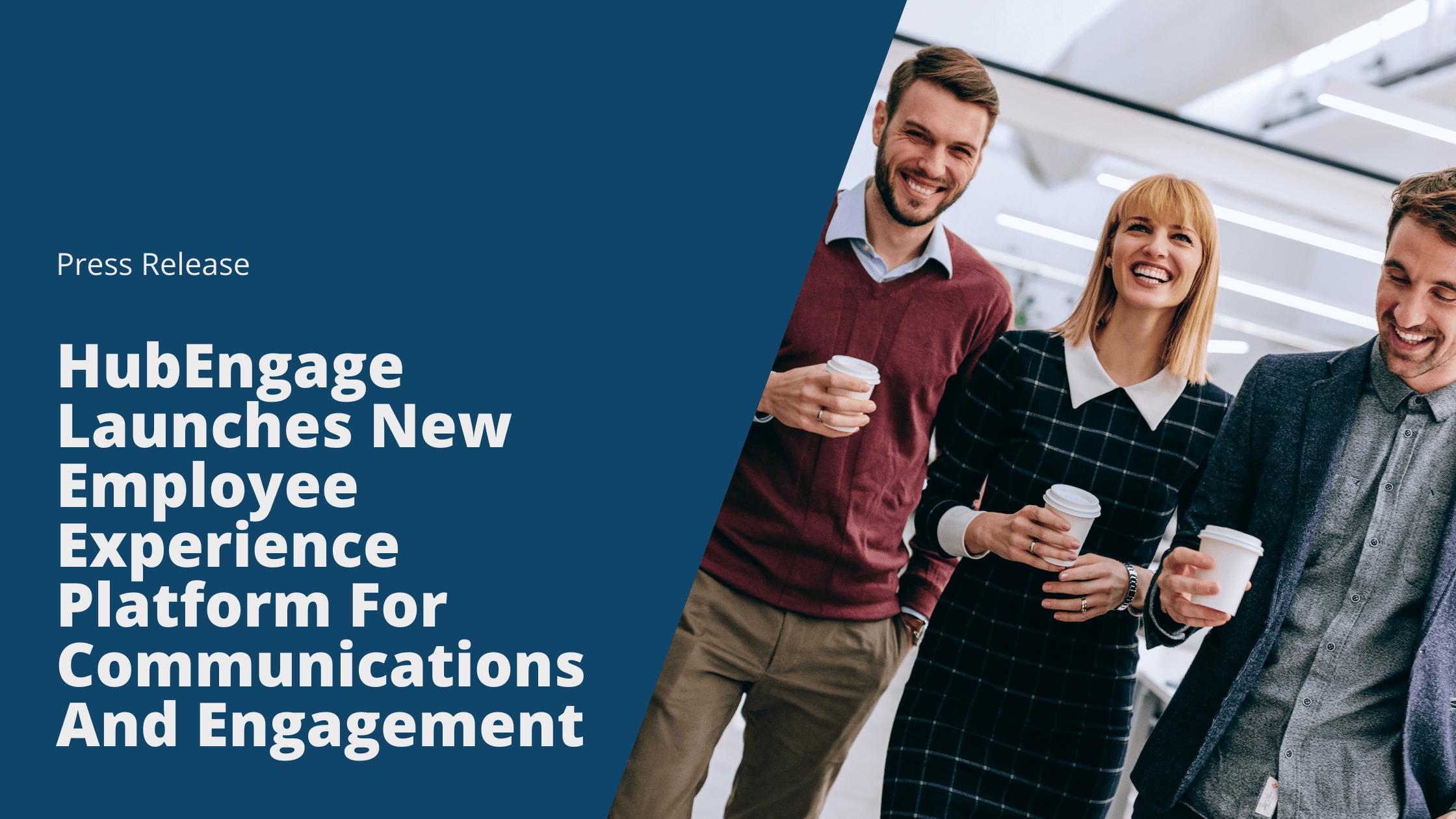 HubEngage Employee Experience Platform
