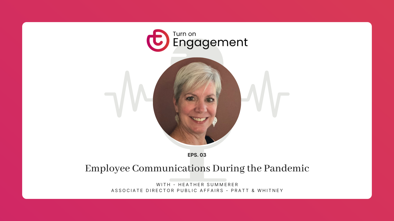 TOE Podcast - Episode 3 - employee communications during a pandemic