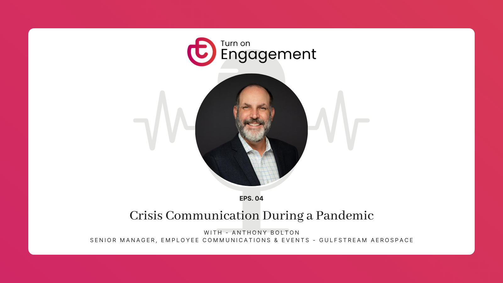 TOE Podcast - Episode 4 Crisis Communication During A Pandemic